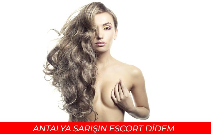Antalya Sarışın Escort Didem   Sarışın Escort Bayan